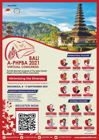 The 8th Biennial Congress of the Asian-Pacific Hepato-Pancreate-Biliary Association (A-PHPBA) 2021 Bali, Indonesia